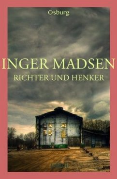 Richter und Henker - Madsen, Inger G.