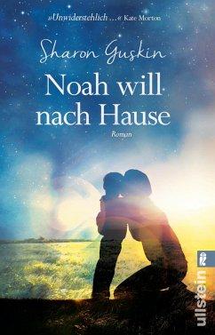 Noah will nach Hause - Guskin, Sharon