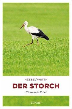 Der Storch - Hesse, Thomas;Wirth, Renate