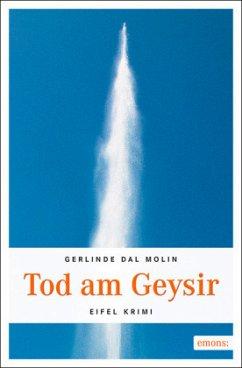 Tod am Geysir - Dal Molin, Gerlinde