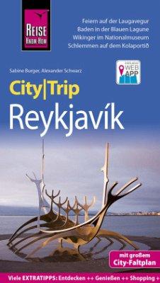 Reise Know-How CityTrip Reykjavík - Burger, Sabine; Schwarz, Alexander