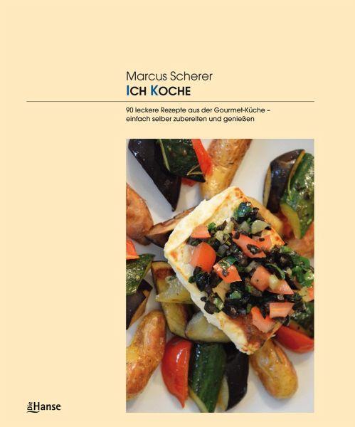 ICH KOCHE - Scherer, Marcus