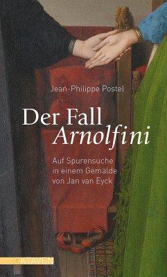 Der Fall Arnolfini - Postel, Jean-Philippe