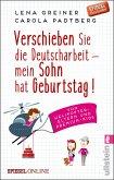 Verschieben Sie die Deutscharbeit, mein Sohn hat Geburtstag! / Helikopter-Eltern Bd.1