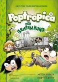 Der Geheimbund / Poptropica Bd.3