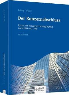 Der Konzernabschluss - Dusemond, Michael; Küting, Peter; Wirth, Johannes
