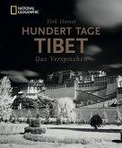 Bildband Tibet: Hundert Tage Tibet.