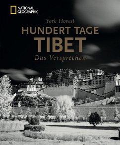 Bildband Tibet: Hundert Tage Tibet. - Hovest, York