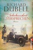 Das Jahrhundertversprechen / Jahrhundertsturm Trilogie Bd.3