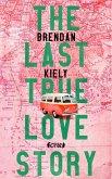 The Last True Lovestory (eBook, ePUB)