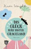 Das Glück kurz hinter Graceland (eBook, ePUB)