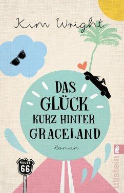 Das Glück kurz hinter Graceland (eBook, ePUB) - Wright, Kim