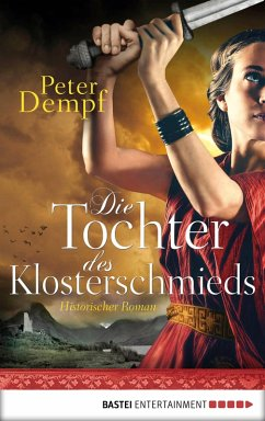 Die Tochter des Klosterschmieds (eBook, ePUB)