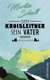 Dem Kroisleitner sein Vater / Polizeiobermeister Frassek Bd.1 (eBook, ePUB)