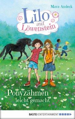 Ponyzahmen leicht gemacht / Lilo auf Lowenstein Bd.2