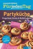 ESSEN & TRINKEN FÜR JEDEN TAG - Partyküche (eBook, ePUB)