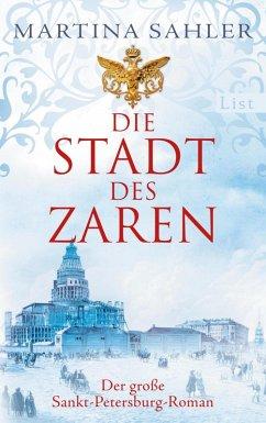 Die Stadt des Zaren / Sankt-Petersburg-Roman Bd.1 (eBook, ePUB) - Sahler, Martina