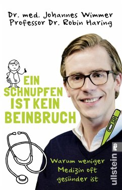 Ein Schnupfen ist kein Beinbruch (eBook, ePUB) - Wimmer, Johannes; Haring, Robin