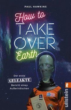 How to Take Over Earth (eBook, ePUB) - Hawkins, Paul