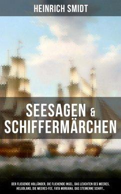 9788075831309 - Smidt, Heinrich: Seesagen & Schiffermärchen: Der fliegende Holländer, Die fliehende Insel, Das Leuchten des Meeres, Helgoland, Die Meeres-Fee, Fata Morgana, Das steinerne Schiff... (eBook, ePUB) - Kniha