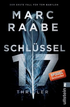 Schlüssel 17 / Tom Babylon Bd.1 (eBook, ePUB) - Raabe, Marc