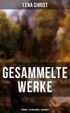 Gesammelte Werke: Romane + Erzählungen + Memoiren (eBook, ePUB)