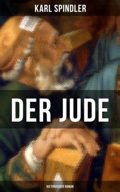 9788075831538 - Spindler, Karl: Der Jude (Historischer Roman) (eBook, ePUB) - Kniha
