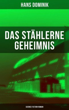 9788075831583 - Dominik, Hans: Das stählerne Geheimnis (Science-Fiction-Roman) (eBook, ePUB) - Kniha