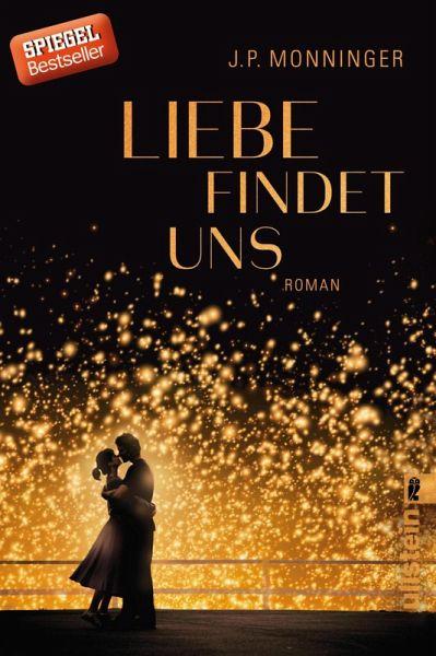 Liebe findet uns (eBook, ePUB) - Monninger, J. P.