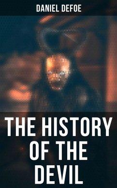 THE HISTORY OF THE DEVIL (eBook, ePUB) - Defoe, Daniel