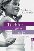 Töchter wie wir (eBook, ePUB)