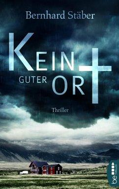 Kein guter Ort (eBook, ePUB) - Stäber, Bernhard