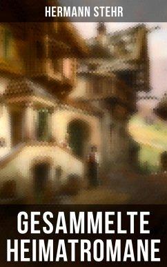 9788075831057 - Stehr, Hermann: Gesammelte Heimatromane (Vollständige Ausgaben) (eBook, ePUB) - Kniha