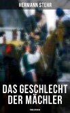 Das Geschlecht der Mächler (Familiensaga - Gesamtausgabe) (eBook, ePUB)