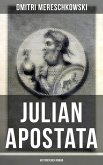 Julian Apostata (Historischer Roman) (eBook, ePUB)