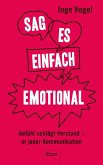 Sag es einfach emotional (eBook, ePUB)