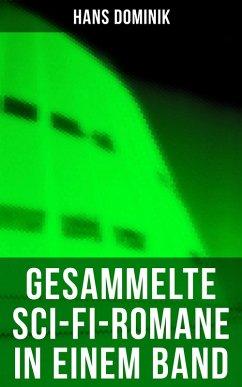 9788075831613 - Dominik, Hans: Sämtliche Sci-Fi-Romane in einem Band (Vollständige Ausgaben) (eBook, ePUB) - Kniha