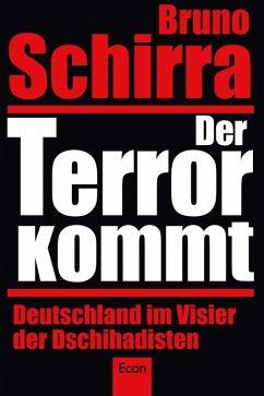 Der Terror kommt (eBook, ePUB) - Schirra, Bruno