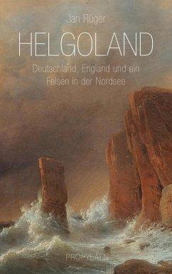 Helgoland (eBook, ePUB) - Rüger, Jan; Siber, Karl Heinz