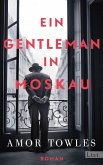Ein Gentleman in Moskau (eBook, ePUB)