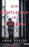 Ein Gentleman in Moskau (eBook, ePUB)