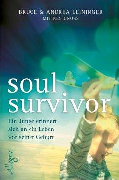 Soul Survivor (eBook, ePUB) - Leininger, Bruce; Leininger, Andrea