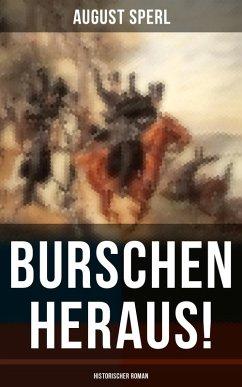 9788075831453 - Sperl, August: Burschen heraus! (Historischer Roman) (eBook, ePUB) - Kniha
