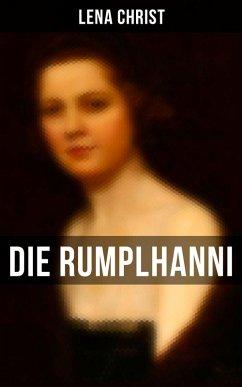 9788075831477 - Christ, Lena: Die Rumplhanni - Vollständige Ausgabe (eBook, ePUB) - Kniha