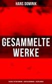 Gesammelte Werke: Science-Fiction-Romane + Abenteuerromane + Erzählungen (eBook, ePUB)