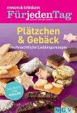 ESSEN & TRINKEN FÜR JEDEN TAG - Plätzchen & Gebäck (eBook, ePUB)