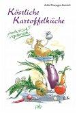 Köstliche Kartoffelküche (eBook, PDF)