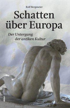 Schatten über Europa - Bergmeier, Rolf