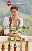 Die Schlossherrin von Blackmoor / Gelbe Rosen (eBook, ePUB)