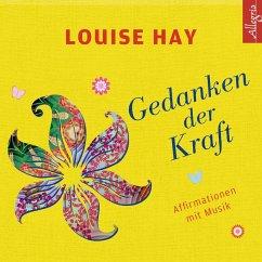 Gedanken der Kraft, 1 Audio-CD - Hay, Louise L.